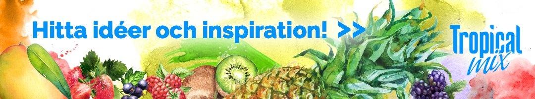 Hitta idéer och inspiration med Tropical mix frukt och bärblandningarna