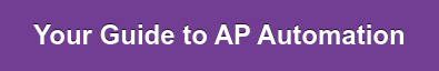 Your Guide to AP Automation