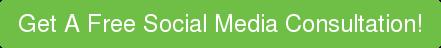 Get A Free Social Media Consultation!