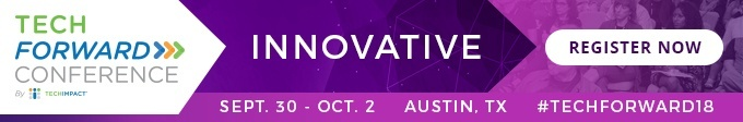 Tech Forward Conference, Innovative, Sept. 30 - Oct.2, Austin, TX, #TechForward18, Register Now