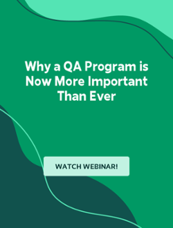 Why a QA Program is Now More Important Than Ever