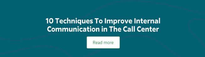 10 Techniques To Improve Internal Communication in The Call Center