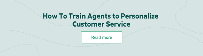 How To Train Agents to Personalize Customer Service