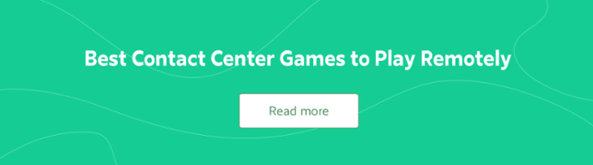 Best Contact Center Games to Play Remotely