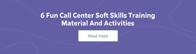 6 Fun Call Center Soft Skills Training Material And Activities