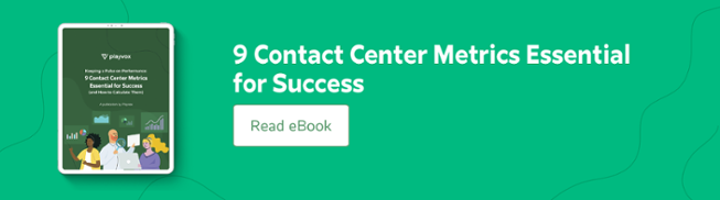 9 Contact Center Metrics Essential for Success