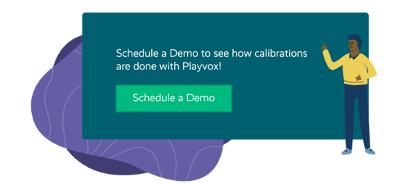 See live how PlayVox's Calibrations work, witness its impact in organizations.