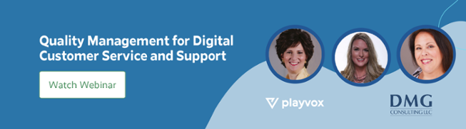 Quality Management for Digital Customer Service and Support