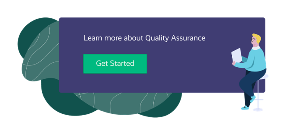 All you need to know about Quality Assurance
