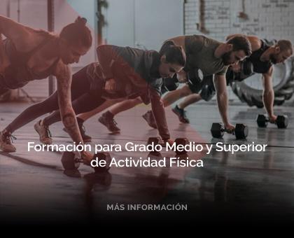 Formación para Grado Medio y Superior de Actividad Física