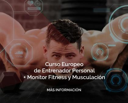 Curso Europeo de Entrenador Personal + Monitor Fitness y Musculación
