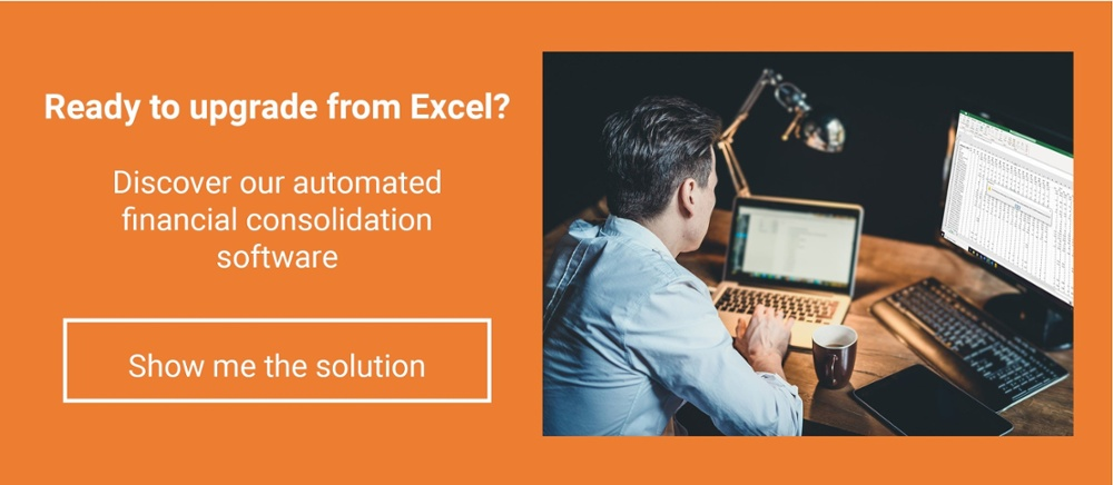 Ready to upgrade from Excel? Discover our automated financial consolidation software