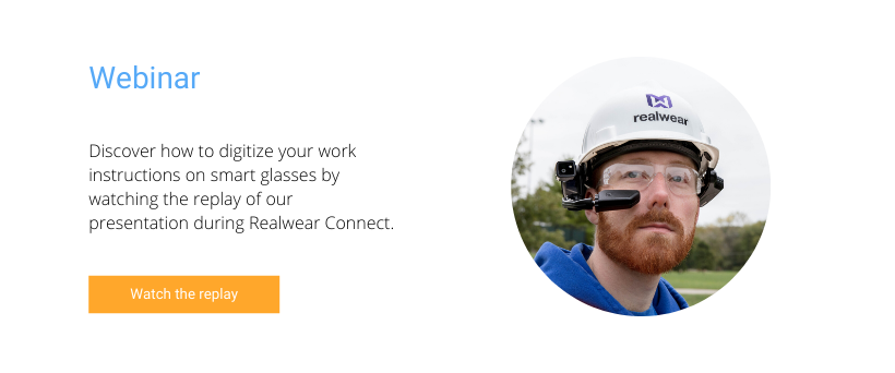Watch the replay of our presentation during Realwear Connect Event