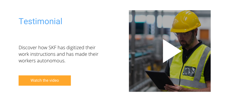 Discover how SKF has digitized their work instructions