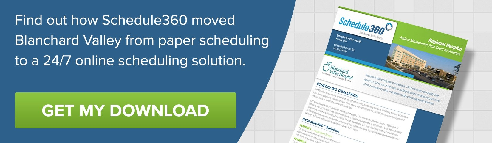 Find out how Schedule360 moved Blanchard Valley from paper scheduling to a 24/7 online scheduling solution.