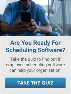 Are you Ready for Scheduling Software? Take the quiz to find out if employee scheduling software can help your organization. take the quiz