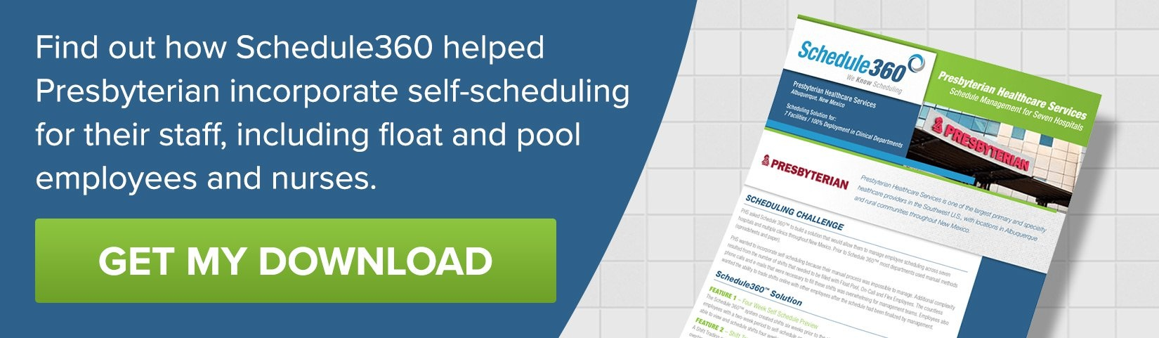Find out how Schedule360 helped Presbyterian incorporate self-scheduling for their staff, including float and pool employees and nurses