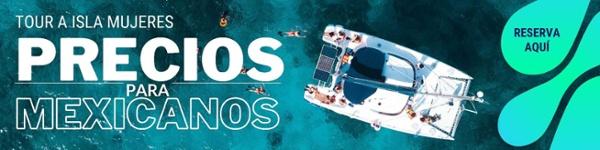 Tour a Isla Mujeres para Mexicanos