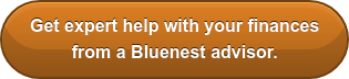 Get expert help with your finances from a Bluenest advisor.