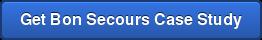 Get Bon SecoursCase Study