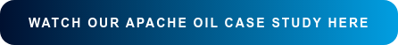 Watch our Apache Oil Case Study Here