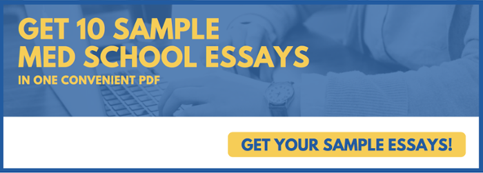 Get 10 Sample Med School Essays!