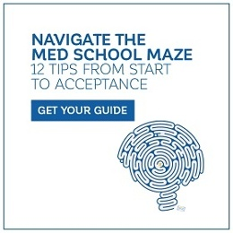 Navigate the Med School Maze: 12 Tips From Start to Acceptance