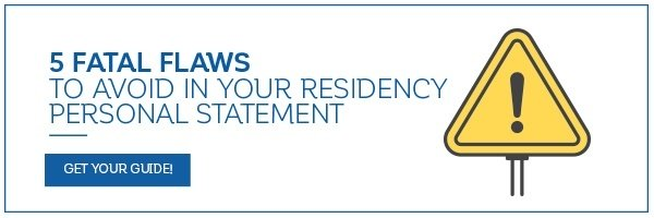 5 Fatal Flaws to Avoid in Your Residency Personal Statement - Download your copy today!