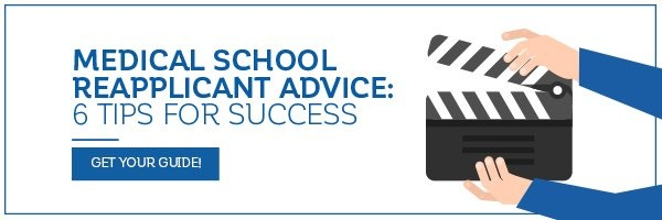 Download your free special report: Medical School Reapplicant Advice - 6 Tips for Success