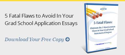 5 Fatal Flaws to Avoid in Grad School Essays