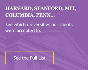 Harvard, Stanford, MIT, Columbia, Penn... See which grad schools our clients were accepted to.