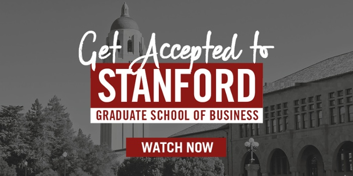 Get Accepted to Stanford GSB - Register for the webinar!