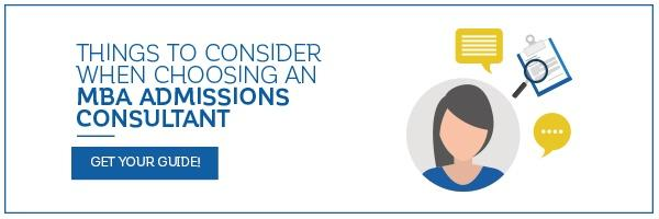 Things to Consider when Choosing an MBA Admissions Consultant - Download now!