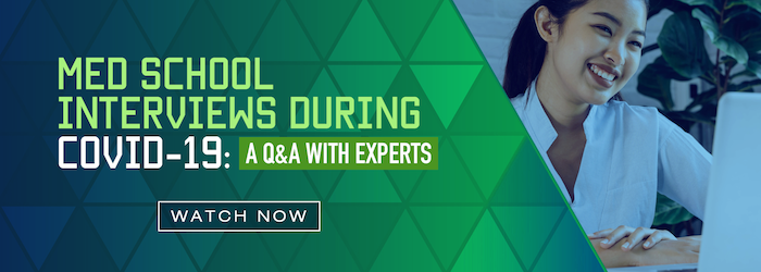 Watch how to ace your med school interviews during the time of COVID-19 in this free Q&A.