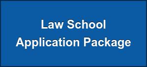 Law School  Application Package