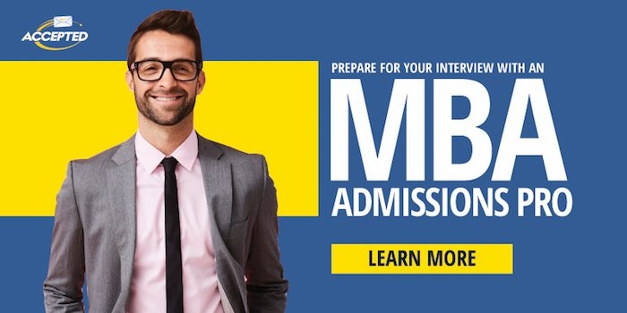 Prepare for your MBA interview with an MBA admissions pro! Learn more>>