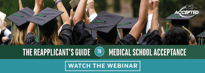 Learn How to Maximize Your Chances of Acceptance to Med School after Rejection!