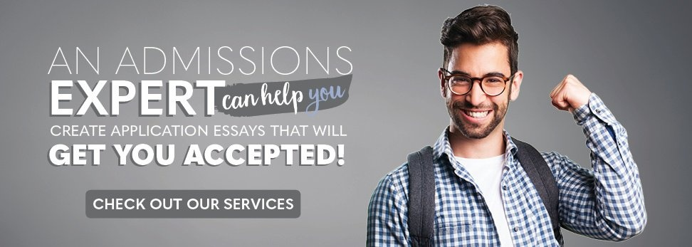 A college admissions expert can help you get accepted! Check out our services >>