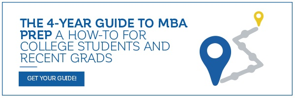 The 4-Year Guide to MBA Prep A How-To For College Students and Recent Grads