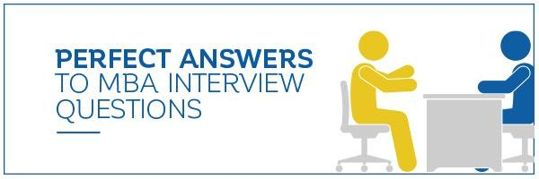 Prepare for your interview with an MBA admissions pro!