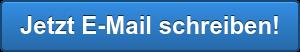 Jetzt E-Mail schreiben!