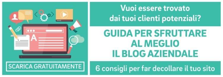 Guida per sfruttare al meglio blog aziendale