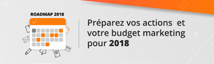 feuille de route Marketing / Communication 2018