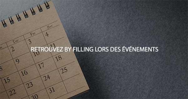 RETROUVEZ By FILLING LORS DES EVENEMENTS