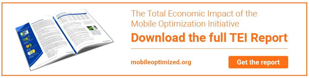 The Total Economic Impact of the Mobile Optimization Initiative