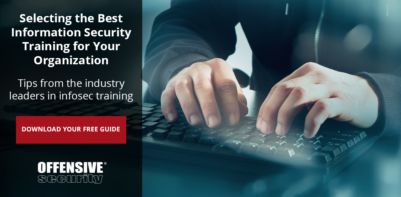 Download Now: Selecting the Best Information Security Training for Your Organization