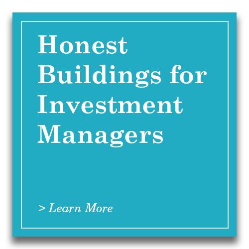 Honest Buildings for Investment Managers