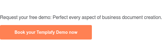 Request your free demo: Perfect every aspect of business document creation. Book your Templafy Demo now