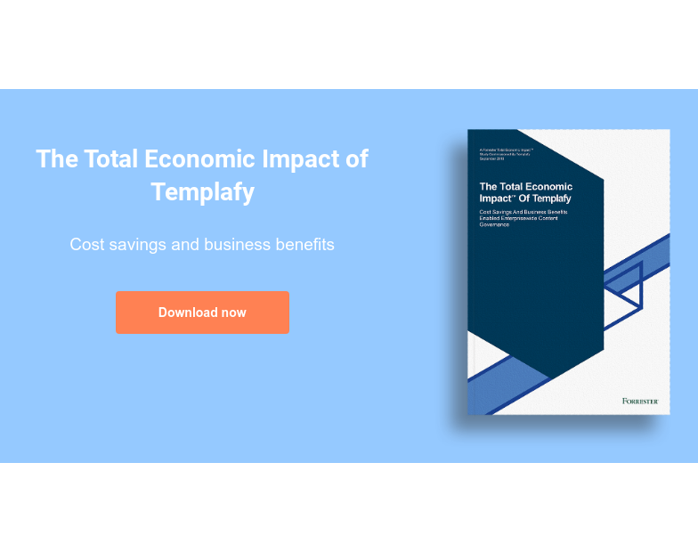 The Total Economic Impact of Templafy  Cost savings and business benefits Download now