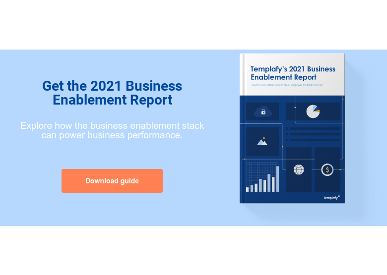Get the 2021 Business Enablement Report  Explore how the business enablement stack can power business performance.   Download guide